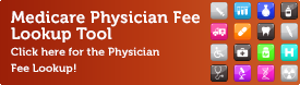 Medicare Physician Fee Lookup Tool