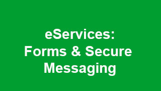 eServices - Forms and Secure Messaging
